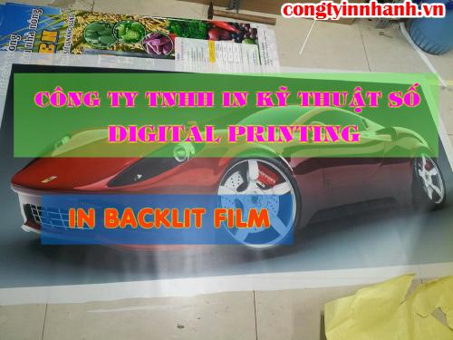 In nhanh backlit tại Tp.HCM được thực hiện bởi Công ty TNHH In Kỹ Thuật Số - Digital Printing