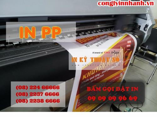 In PP ngoài trời giá rẻ mực dầu làm poster tại Công ty TNHH In Kỹ Thuật Số - Digital Printing